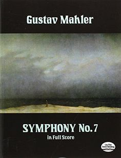 Gustav Mahler: Symphony No. 7 in Full Score