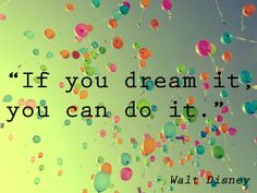 Dreams do come true #quote