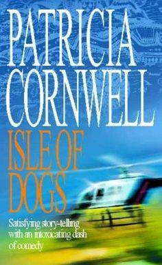 Isle Of Dogs - Patricia Cornwell