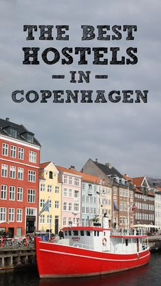 Get a sweet night's sleep on a backpacker's budget! We visited dozens of cheap digs to find the best hostels in Copenhagen.