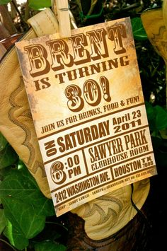 Rustic party invite    http://www.etsy.com/listing/77527649/vintage-worn-poster-custom-invitation