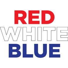 RedWhiteBlue1 ❤ liked on Polyvore featuring 4th of july, blue, words, phrase, quotes, saying and text