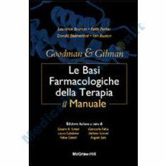 Goodman & Gilman - Le Basi Farmacologiche della Terapia - IL MANUALE 11/ed.