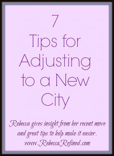 7 Tips for Adjusting to a New City
