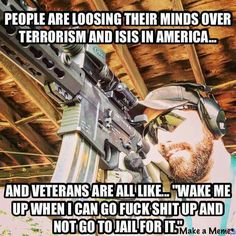 Think about it veterans and militias nationwide will be who saves ur ass when SHTF Military Quotes, Military Humor, Military Life, Military Veterans, Army Humor, Navy Veteran, Military Pictures, Warrior Quotes, Support Our Troops