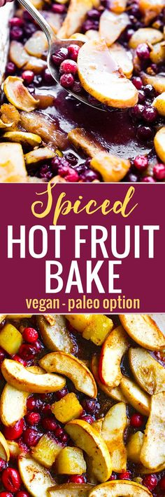 Easy Spiced Hot Fruit Bake is a delicious healthy holiday breakfast recipe! This gluten free hot fruit bake is great side for brunch or a dessert topping! Vegan Option.