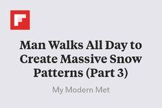 Man Walks All Day to Create Massive Snow Patterns (Part 3) http://www.mymodernmet.com/profiles/blogs/simon-beck-snow-art-update-2