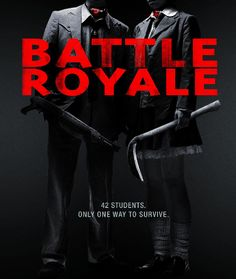 Battle Royale Dir. by Kinji Fukasaku #JapaneseFilm #Thriller #Horror #SciFi Starring: Tatsuya Fujiwara, Takeshi Kitano, Aki Maeda, Tarô Yamamoto and Chiaki Kuriyama