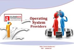 #CloudAceTechnologies is offering #OperatingSystemDealers and Solutions.#Controlling the allocation and use the #computing system's resources among the various user and tasks. https://www.facebook.com/CloudAceTechnologies