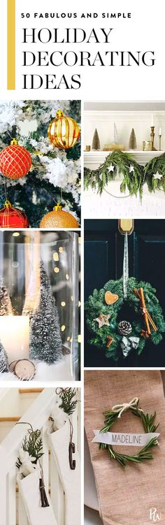 50 Fabulous and Simple Holiday Decorating Ideas via @PureWow via @PureWow