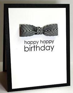 handmade card ... clean and simple ... black and white ... birthday ... luv the graphic look of the black and white striped ribbon bow ...