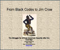 Black Codes to Jim Crow ppt 2015: today racist evil vile red neck white people make up Black Codes to be used against innocent black people