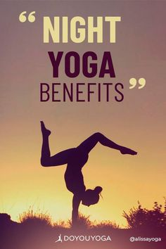 5 Benefits of Practicing Yoga at Night #yoga #fitness #health