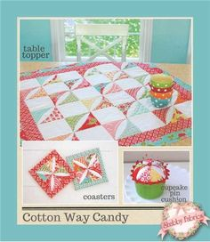 "Cotton Way Candy - 3 projects in 1: Create three darling projects with this pattern!  Table Topper or Baby Quilt measures 35"" x 35"", Coasters measure 6"" x 6"", and Cupcake Pin Cushion fits into a 3 1/2"" diameter ramekin."