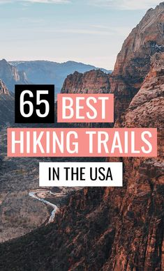 65 Best Hiking Trails in the USA #hiking #usadestinations #usatravel #ustravel #trails