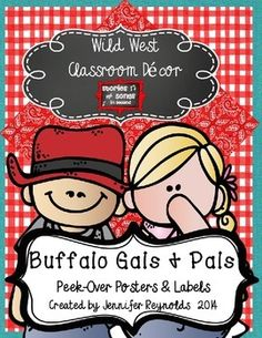 Classroom Decor Pack-Wild West Buffalo Gals and Pals Peekover Posters and Labels $3  Editable PowerPoint file of 55 white and chalkboard labels  and posters featuring cute cowgirls and cowboys!