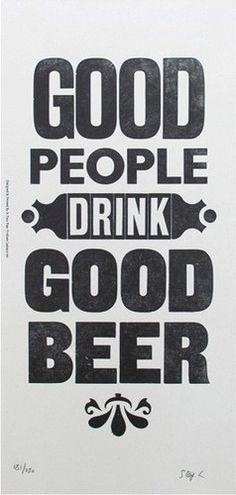 Dobry ludzie piją dobre piwo.