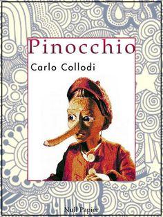 Carlo Collodi: Pinocchio: Vollständig überarbeitete und illustrierte Fassung