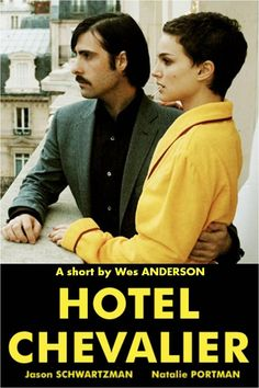 hotel-chevalier aka the short film prologue to the Darjeeling Limited.