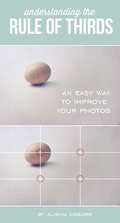 One of the easiest ways to improve your photography is to apply the rule of thirds when shooting. Learn more about this fundamental principle of composition.