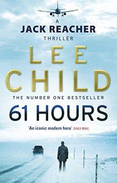 Read make me a jack reacher novel by lee child free online ebook download 61 hours jack reacher 14 by lee child pdf epub fandeluxe Images