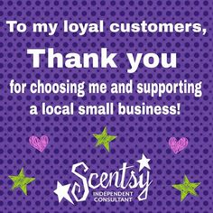 I love my Scentsy business but most of all I love all my customers. So a huge thank you for all your support. With out all of you I wouldn't be able to do what I love! Www.milissa.scentsy.us