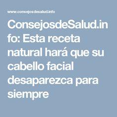 ConsejosdeSalud.info: Esta receta natural hará que su cabello facial desaparezca para siempre