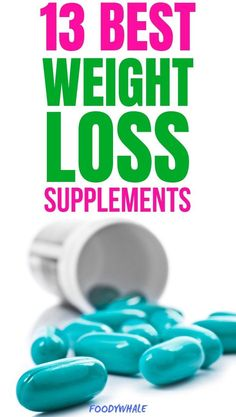 13 best weight loss supplements to get rid of this belly fat. The best fat burning pills for women w Lose Weight Quick, Quick Weight Loss Tips, Diet Plans To Lose Weight, Losing Weight Tips, Healthy Weight, Reduce Weight, Weight Loss For Women, Loose Weight, Body Weight