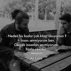 charming life pattern: ali lidar - alıntı - neden bu kadar çok kitap okuy... Sad Words, Cool Words, Poetry Quotes, Book Quotes, I Love Books, My Books, Long Distance Relationship Quotes, Good Sentences, Film Books