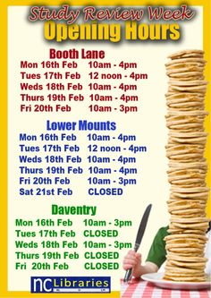 Make sure you are aware of our Opening Hours over February's Study Review Week.
