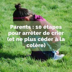 """Dr Laura Markham, auteure du livre """"Peaceful Parent, Happy Kids"""", propose sur son blog """"Aha Parenting"""" 10 étapes pour arrêter de crier. Comme toute nouvelle habitude, il sera nécessaire de s'exercer. Donc, gardez le cap et félicitez-vous de chaque progrès réalisé. Et n'oubliez pas que nos enfants nous regardent, nous imitent et apprennent. L'apprentissage est donc double ! :)"""