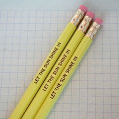Let the Sunshine In pencils by The Carbon Crusader, $4 for 3