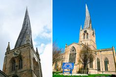 the Church of St. Mary and All Saints in Chesterfield, Derbyshire, England, - a twisted and leaning spire, plus lots of others.