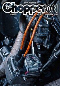 ChopperON #75 de Noviembre del 2014. La publicación mensual y online sobre la Cultura Custom. La primera semana de cada mes gratis en tu pantalla.