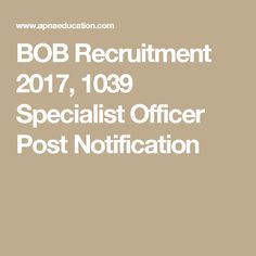 BOB Recruitment 2017, 1039 Specialist Officer Post Notification