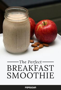 A Protein- and Fiber-Packed Smoothie That Takes Mere Minutes to Make 5 raw almonds 1 red apple 1 banana cup nonfat Greek yogurt cup nonfat milk teaspoon cinnamon Fruit Smoothies, Smoothies Banane, Healthy Smoothies, Healthy Drinks, Healthy Snacks, Healthy Recipes, Raw Vegan Smoothie, Vegetarian Smoothies, Diet Snacks