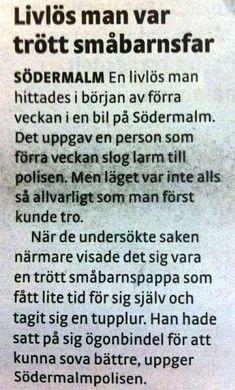 Det finns många intelligenta svenskar! Funny Memes, Jokes, Weird Pictures, Faith In Humanity, Cool Words, Like Me, Sweden, Haha, Comedy
