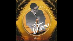 El Faro - Yoi Carrera [Authorized Music Audio]