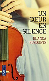 Un coeur en silence - Blanca Busquets