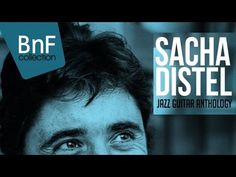 Sacha Distel - The Best of Jazz & Blues - YouTube