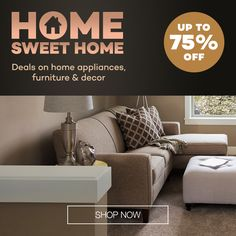 Home Sweet Home Up to 75 % off now Special Promotion, Furniture Decor, Sweet Home, Home Appliances, Couch, Home Decor, House Appliances, Settee, Decoration Home