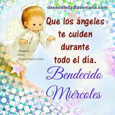 Centro Cristiano para la Familia:  Feliz y Bendecido Miércoles. Que los ángeles te ...