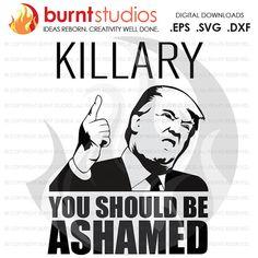 Digital File Killary Nasty Woman Trump Clinton by BurntStudios