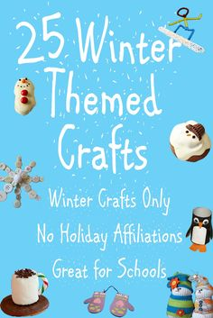 25 winter crafts and snack ideas for kids. Snacks would be great for a class Christmas party.