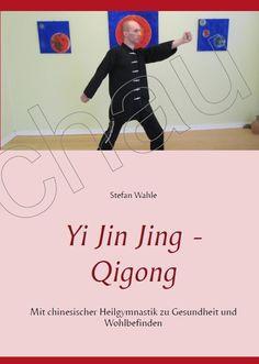 """""""Yi Jin Jing - Qigong: Mit chinesischer Heilgymnastik zu Gesundheit und Wohlbefinden""""  Das """"Yi Jin Jing"""" - Qigong wird in diesem offiziellen Lehrbuch der Sawah® Qigong und Taijiquan Gesellschaft mit über 270 Fotos im Detail dargestellt.  http://www.amazon.de/Jin-Jing-chinesischer-Heilgymnastik-Wohlbefinden/dp/3739215119/ref=as_sl_pc_tf_til?tag=sawahqigong-21&linkCode=w00&linkId=&creativeASIN=3739215119"""