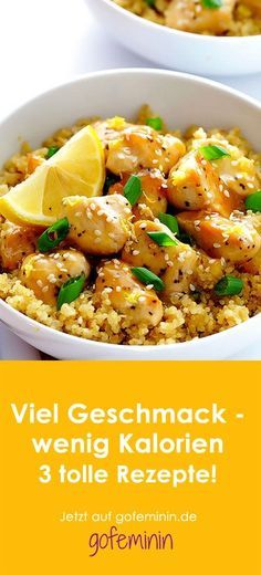 3 super leckere Gerichte mit viel Geschmack und wenig Kalorien 3 super delicious dishes with a lot of taste and few calories Rezepte Citrus Recipes, Summer Recipes, New Recipes, Cooking Recipes, Favorite Recipes, Healthy Recipes, Easy Recipes, Healthy Cooking, Healthy Eating