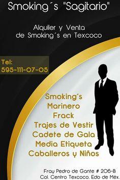 """Smoking´s """"Sagitario"""" Alquiler y Venta de Smoking´s en Texcoco http://negocilibre.com/directorio/smokings-sagitario-en-texcoco/ https://www.facebook.com/smokingsagitario/?fref=ts"""