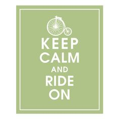Keep calm and Ride On, Grand BI. Featured in Sage Green Penny Farthing, Quirky Gifts, Get One, Keep Calm, Sage, Skylark, Sayings, Etsy, Green