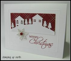 stamping up north: Stampin Up Seasonal Sentiments; Winter Neighborhood die which I have Christmas Cards 2017, Stamped Christmas Cards, Christmas Hearts, Homemade Christmas Cards, Xmas Cards, Homemade Cards, Holiday Cards, Merry Christmas, Cards Diy