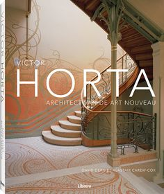 Booktopia has Victor Horta, The Architect of Art Nouveau by David Dernie. Buy a discounted Hardcover of Victor Horta online from Australia's leading online bookstore. Art Nouveau Architecture, Architectural Photographers, Antique Perfume Bottles, Famous Architects, Natural Forms, Fractal Art, David, Contemporary, Inspiration